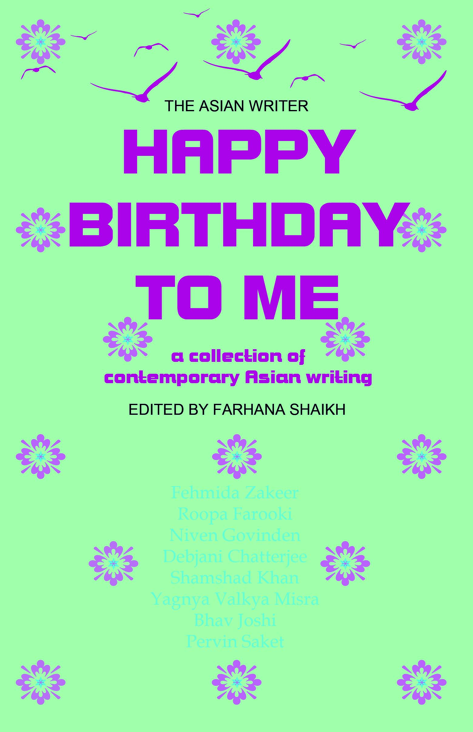 happy birthday to me a collection of contemporary asian writing  happy birthday to me a collection of contemporary asian writing